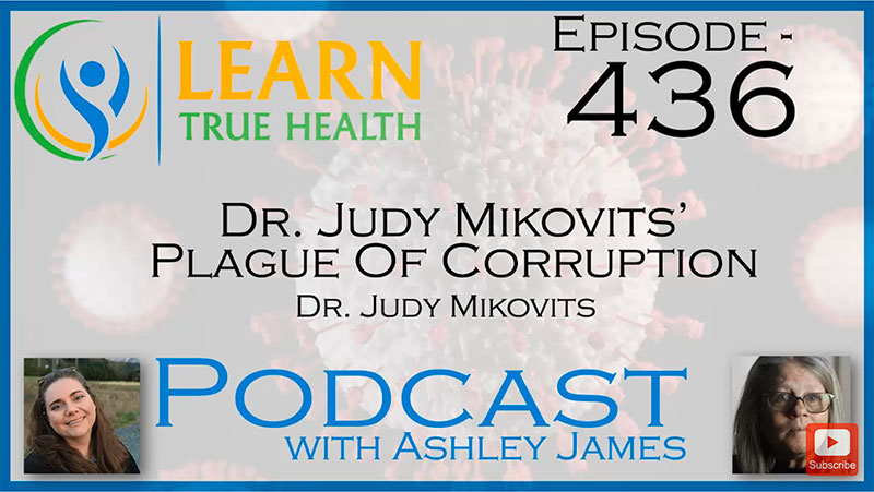 Dr.-Judy-Mikovits-&-Ashley-James-#436