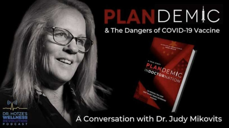 Plandemic & The Dangers of COVID-19 Vaccine Judy Mikovits